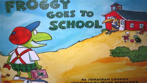 Froggy Goes To School fb芝英童書繪本共讀 froggy goes to school 全文朗讀