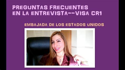 preguntas para entrevista visa k1 preguntas frecuentes entrevista visa cr1 embajada de usa