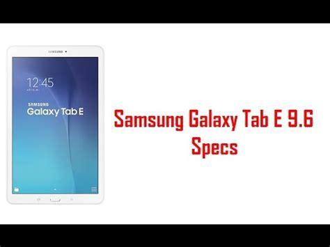samsung galaxy tab e 9 6 specs features