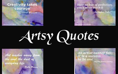 artsy quotes artsy quotes by ursin