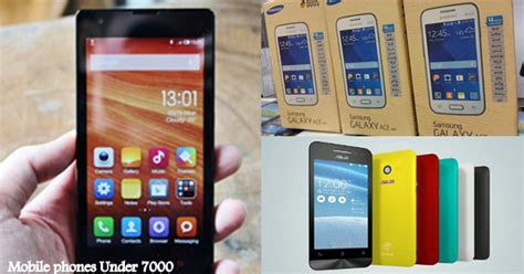 mobiles under 7000 5 best android phones under 7000 rs march 2015