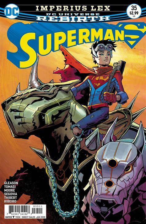 Dc Comics Superman 15 March 2017 dc comics rebirth superman 35 spoilers review superman lois superboy up in