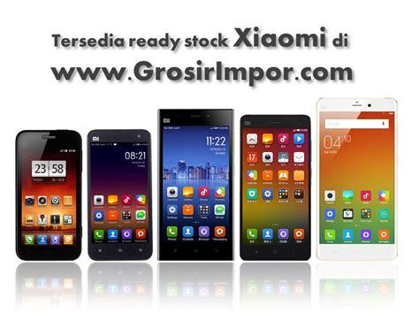 Hp Xiaomi Batam grosir hp archives grosirimpor