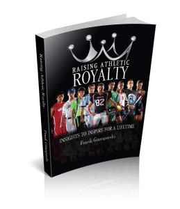 raising royalty books raising athletic royalty paperback frank giaolo s