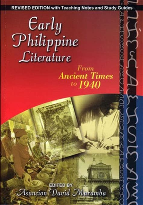 early novels early philippine literature from ancient times to 1940 by