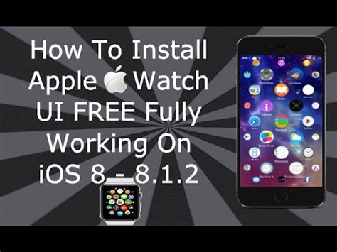 themes for iphone 5s ios 8 how to install apple watch theme free on ios 8 8 1 2 for