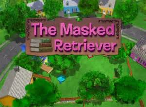 Backyardigans The Masked Retriever The Masked Retriever The Backyardigans Wiki Fandom