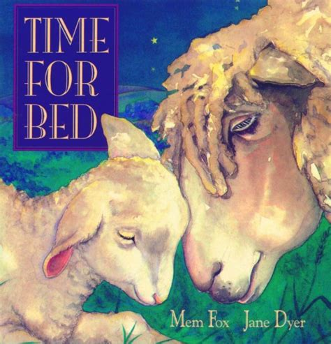 mem fox picture books time for bed the big book club
