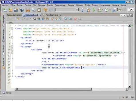jsf tutorial netbeans youtube netbeans 6 8 jsf 2 0 con ajax combo cambia texto youtube