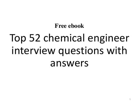 Chemical Engineering Mba Questions by Top 10 Chemical Engineer Questions And Answers
