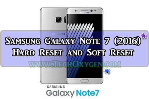 reset samsung note 1 samsung galaxy note 7 hard reset and soft reset