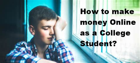 How To Make Money Online In College - how to make money online as a college student wealthy affiliate