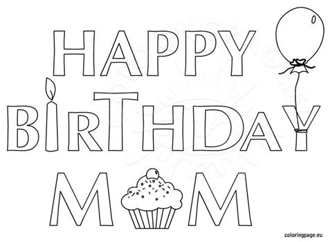 Coloring Pages That Say Happy Birthday Mom | happy birthday mom coloring page for kids
