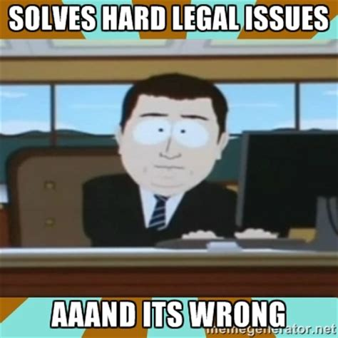 Legal Memes - memes legal issues image memes at relatably com
