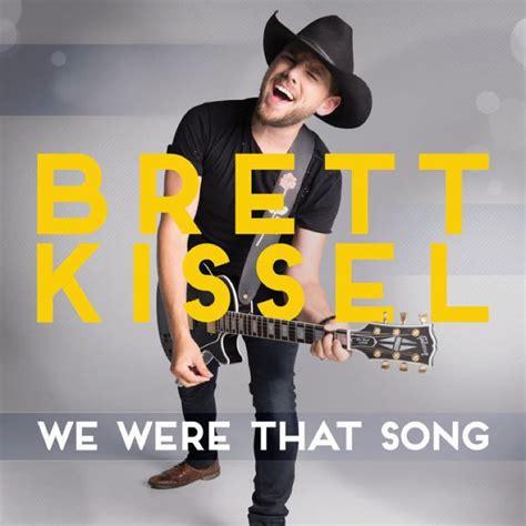 we were swinging song brett kissel we were that song