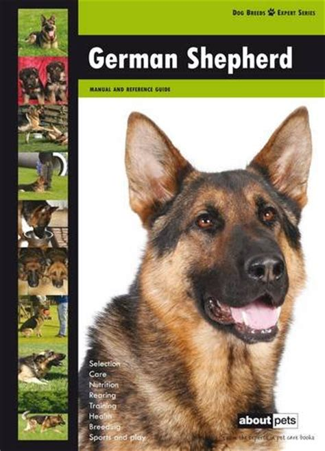 your german shepherd your series books german shepherd breed expert series about pets