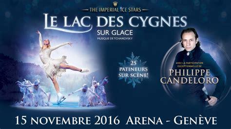 Calendrier Arena Geneve Le Lac Des Cygnes Sur Glace Mar 15 11 2016 232 Ve