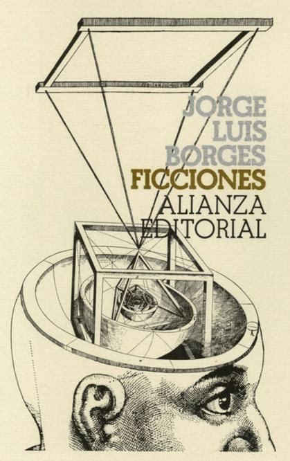 libro ficciones jorge luis borges ficciones