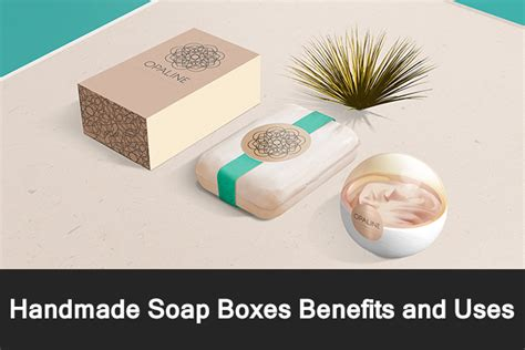 Handmade Soap Benefits - handmade soap boxes benefits and uses gocustomboxes co uk