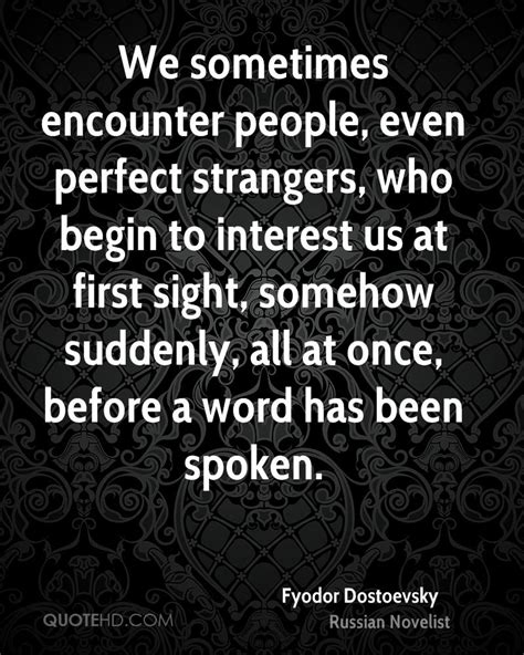before we were strangers a story fyodor dostoevsky quotes quotehd