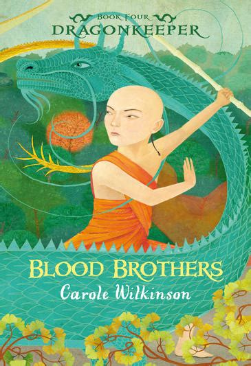 twisted truths blood brothers books carole wilkinson author of the dragonkeeper series