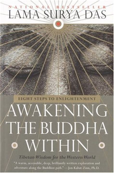 buddhas book of daily wisdom from the great masters teachers and writers of all time books awakening the buddha within eight steps to enlightenment