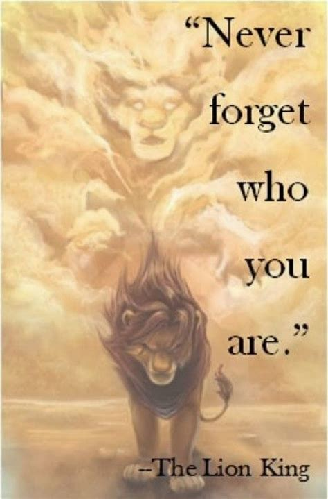 film lion quotes never forget who you are the lion king movie quote