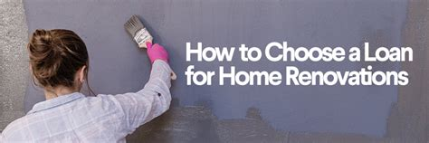 home improvement loans how to choose a loan for home
