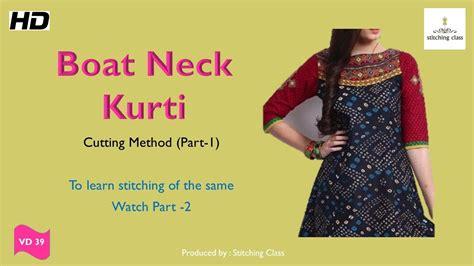 boat neck dress cutting boat neck kurtis cutting and stitching part 1 youtube