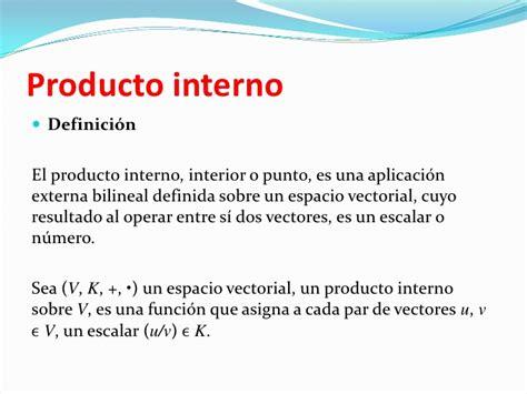 producto interior producto interno vectores ortogonales