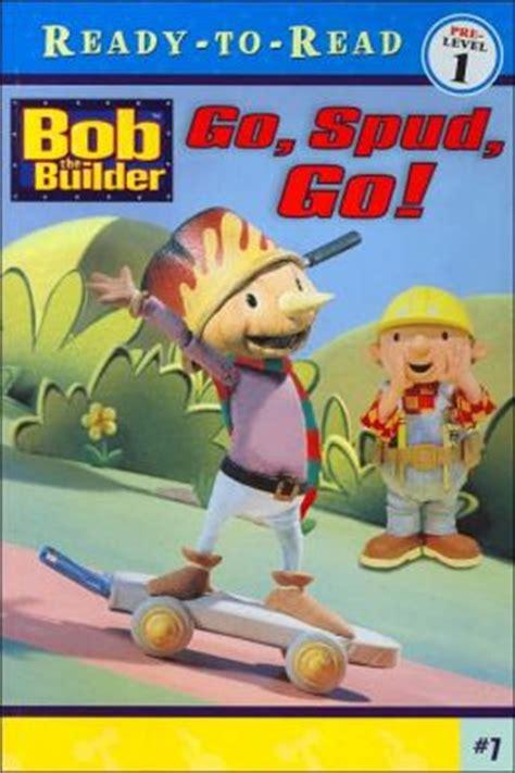 go spud go ready to read bob the builder series 7