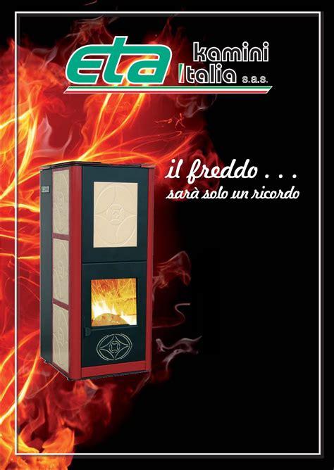 eta camini la eta kamini italia s a s termostufe e stufe a pellet