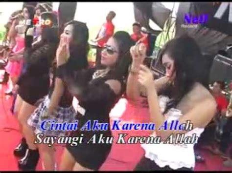 download mp3 dangdut cintai aku karena allah cintai aku karena allah caka metro karaoke tanpa vocal