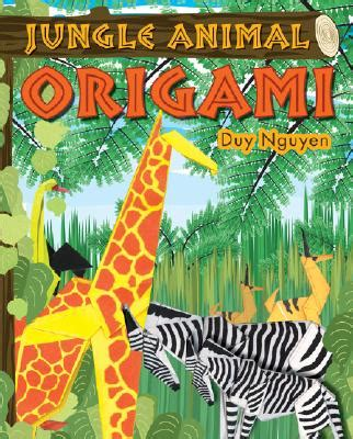 Origami Jungle Animals - jungle animal origami book by duy nguyen 2 available
