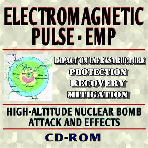 21st Century Complete Guide To Electromagnetic Pulse Emp Attack Threats Report Of The