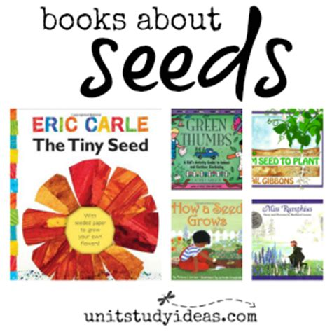 seeds of books all about seeds books unit study ideas
