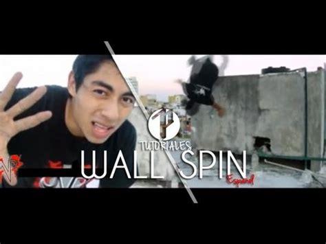 tutorial wall spin wall spin 360 176 en pared tutorial en espa 241 ol youtube