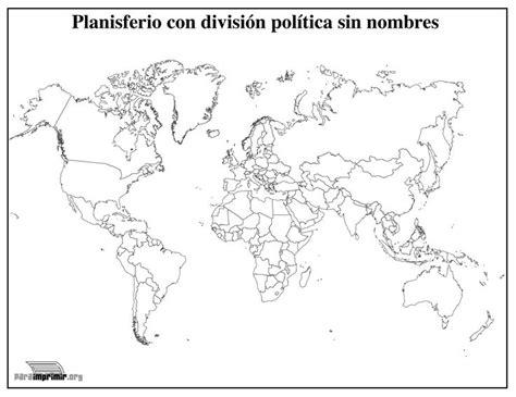 mapamundi fisico politico mapas posters mundo y espa a mapamundi con divisi 243 n pol 237 tica sin nombres para imprimir