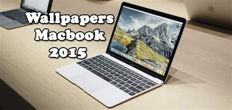 wallpaper for macbook 12 best wallpapers for macbook 2015 12 inch retina display