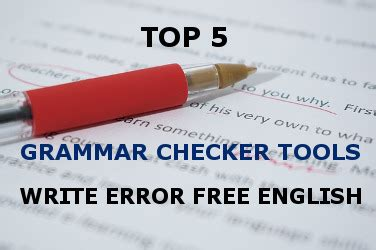 better grammar checker top 5 spelling and grammar checker tools 2017