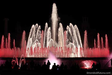 futura spettacoli fontana magica spettacolo a barcellona il mondo di futura