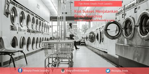 Usaha Laundry Simply Fresh trik sukses memulai bisnis laundry simply fresh laundry