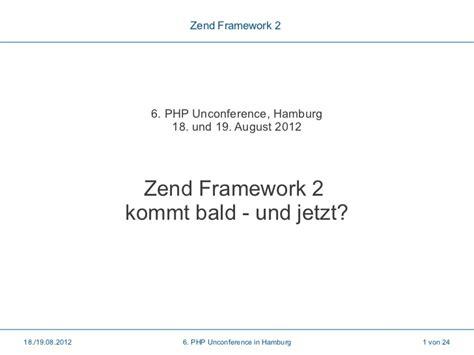 change layout zend framework 2 zend framework 2 kommt bald und jetzt