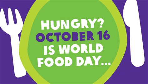 Its Theme Day Its Theme Day by It S World Food Day Do You What It Means To Be Hungry