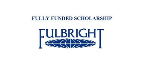 Fullbright Scholarship Mba by Us Fulbright Scholarship For Student Youth