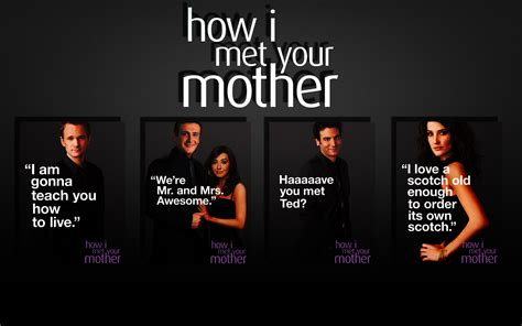 How I Met Your by Hd How I Met Your Quotes Quotesgram
