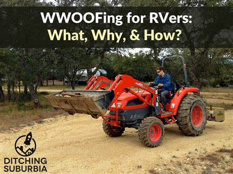 wwoofing for rvers what is it why do it how do you find