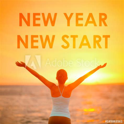 new year when did it start new year new start motivational message inspirational