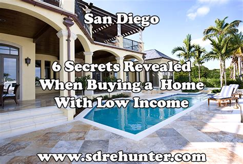 6 secrets revealed when buying a san diego home with low
