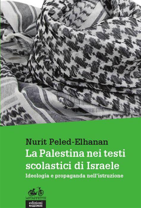 librerie testi scolastici libri israele quando la scuola fa propaganda